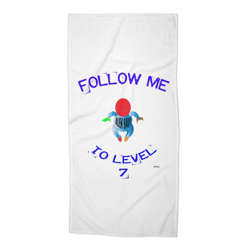 Follow me to level 7 Accessories Beach Towel by artworkdealers Artist Shop