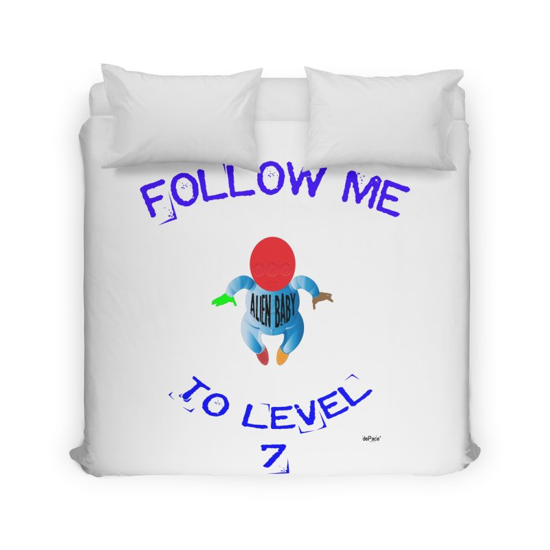 Follow me to level 7 Home Duvet by artworkdealers Artist Shop