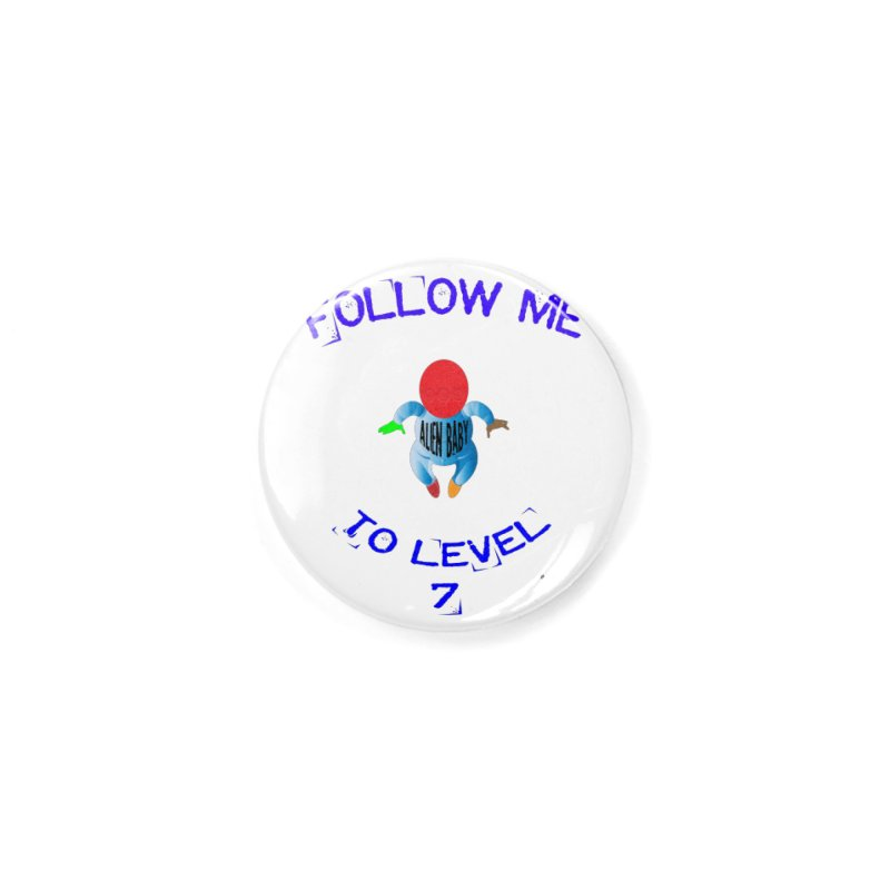 Follow me to level 7 Accessories Button by artworkdealers Artist Shop