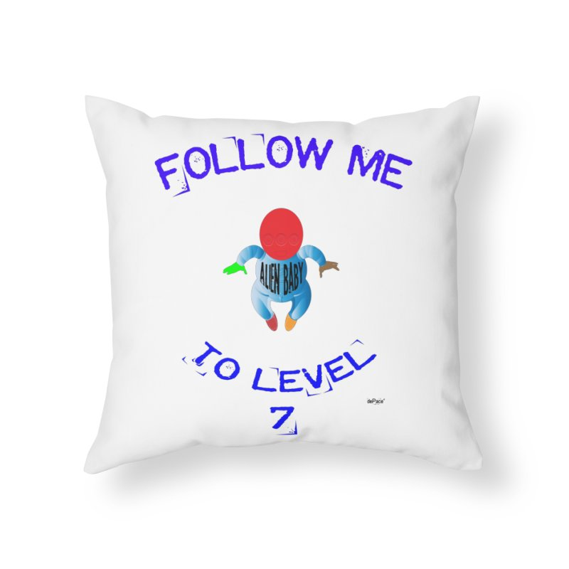 Follow me to level 7 Home Throw Pillow by artworkdealers Artist Shop