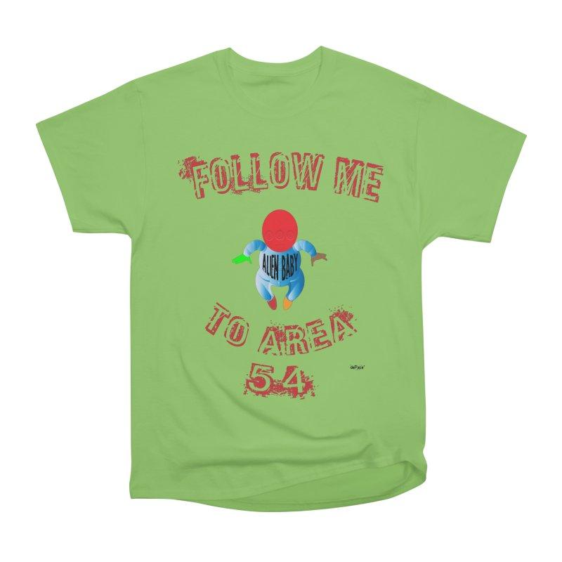FOLLOW ME TO AREA 54 Women's Heavyweight Unisex T-Shirt by artworkdealers Artist Shop