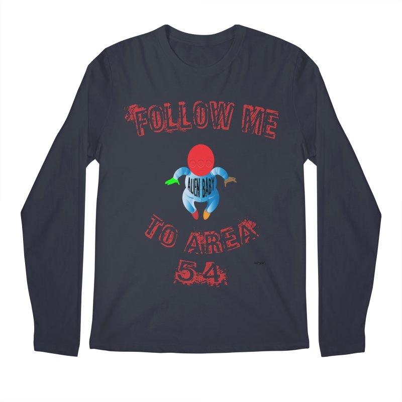 FOLLOW ME TO AREA 54 Men's Regular Longsleeve T-Shirt by artworkdealers Artist Shop