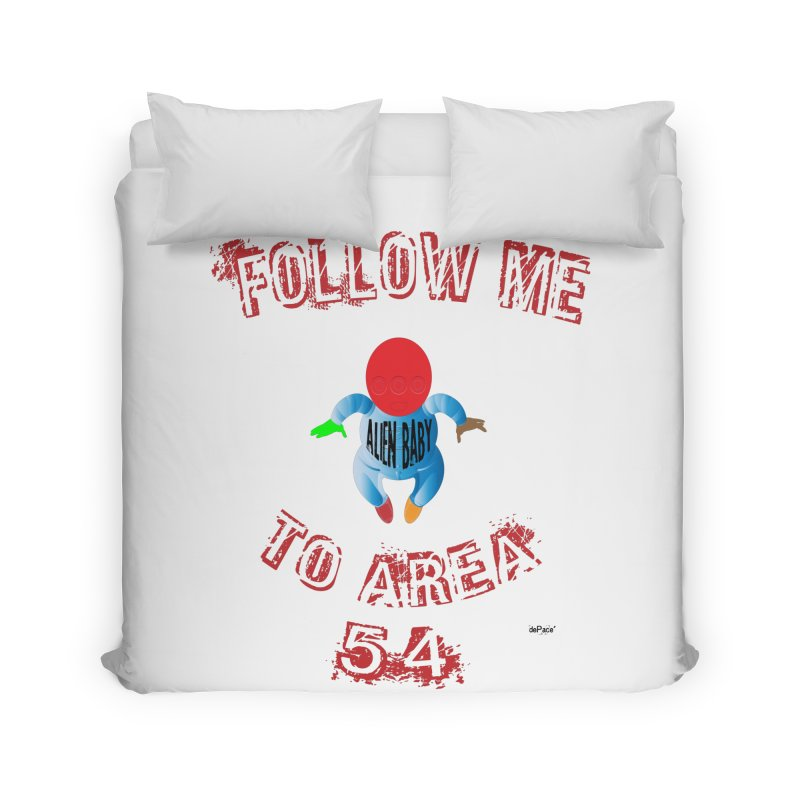 FOLLOW ME TO AREA 54 Home Duvet by artworkdealers Artist Shop