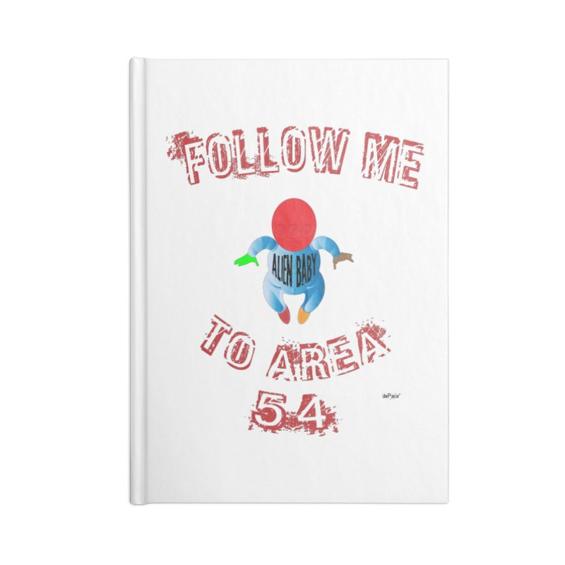 FOLLOW ME TO AREA 54 Accessories Blank Journal Notebook by artworkdealers Artist Shop