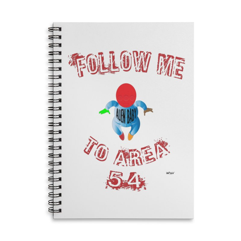 FOLLOW ME TO AREA 54 Accessories Notebook by artworkdealers Artist Shop