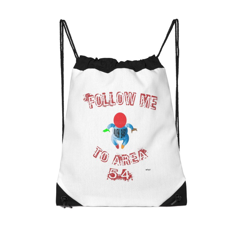 FOLLOW ME TO AREA 54 Accessories Drawstring Bag Bag by artworkdealers Artist Shop
