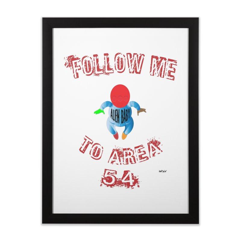 FOLLOW ME TO AREA 54 Home Framed Fine Art Print by artworkdealers Artist Shop