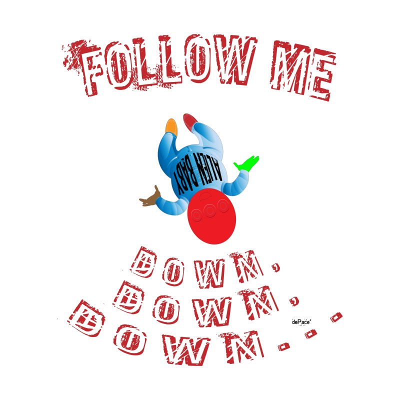 FOLLOW ME DOWN, DOWN, DOWN... by artworkdealers Artist Shop