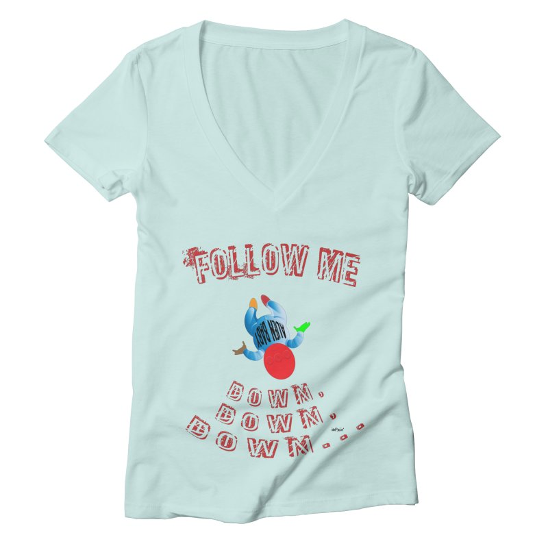 FOLLOW ME DOWN, DOWN, DOWN... Women's Deep V-Neck V-Neck by artworkdealers Artist Shop