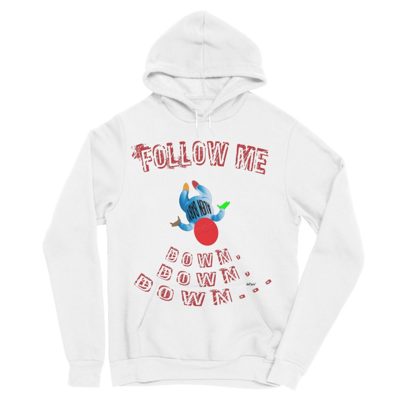 FOLLOW ME DOWN, DOWN, DOWN... Women's Sponge Fleece Pullover Hoody by artworkdealers Artist Shop
