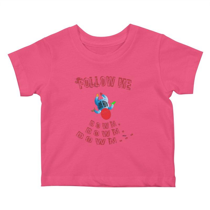 FOLLOW ME DOWN, DOWN, DOWN... Kids Baby T-Shirt by artworkdealers Artist Shop