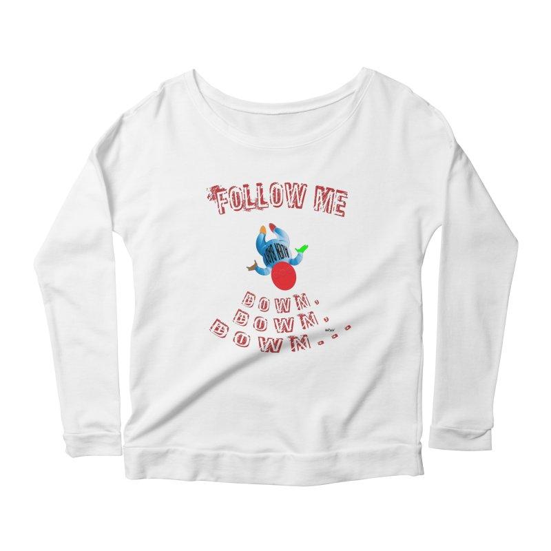 FOLLOW ME DOWN, DOWN, DOWN... Women's Scoop Neck Longsleeve T-Shirt by artworkdealers Artist Shop