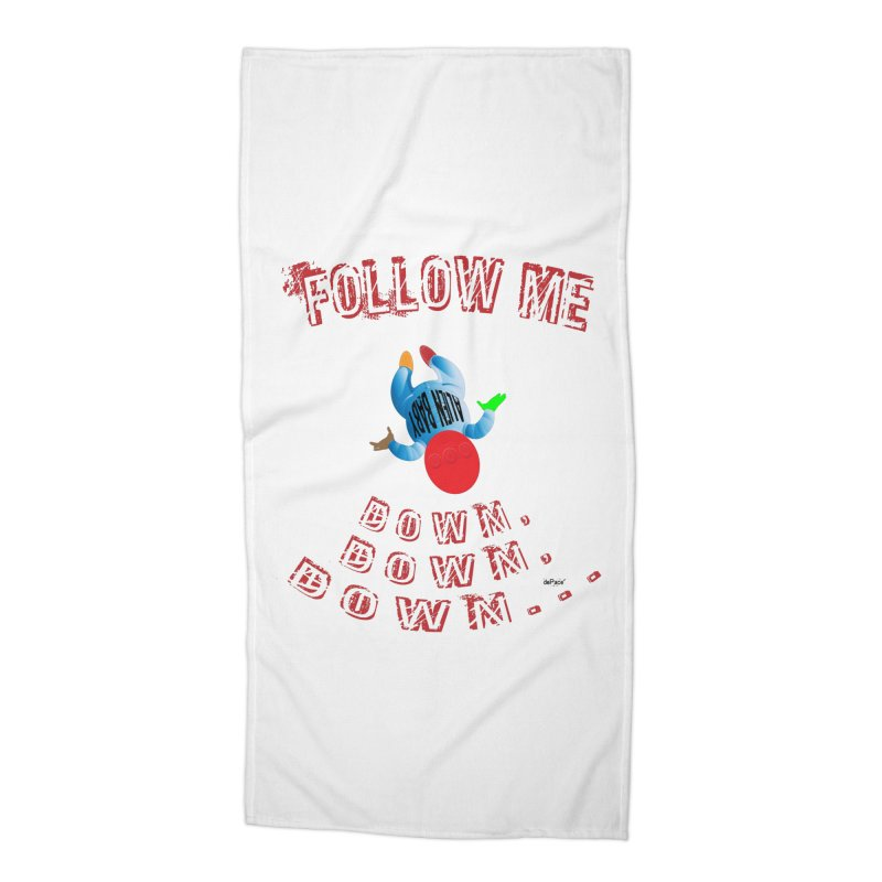 FOLLOW ME DOWN, DOWN, DOWN... Accessories Beach Towel by artworkdealers Artist Shop
