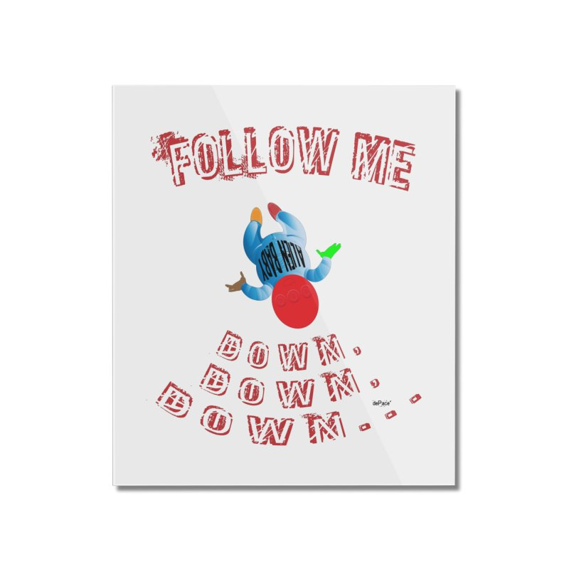 FOLLOW ME DOWN, DOWN, DOWN... Home Mounted Acrylic Print by artworkdealers Artist Shop