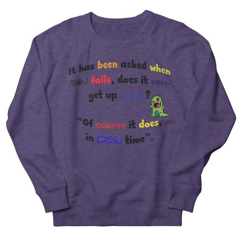 WHEN RAIN FALLS Men's French Terry Sweatshirt by artworkdealers Artist Shop