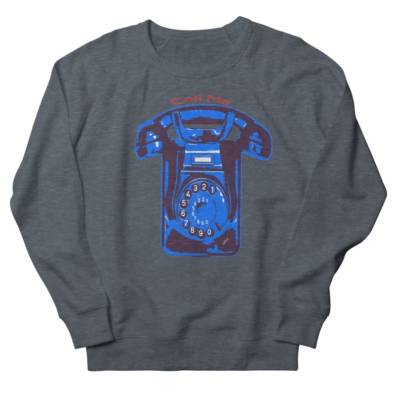 Call Me Men's French Terry Sweatshirt by artworkdealers Artist Shop