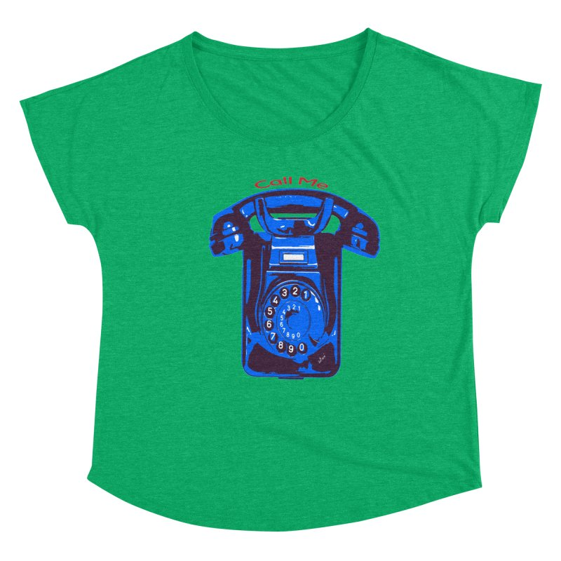 Call Me Women's Dolman Scoop Neck by artworkdealers Artist Shop