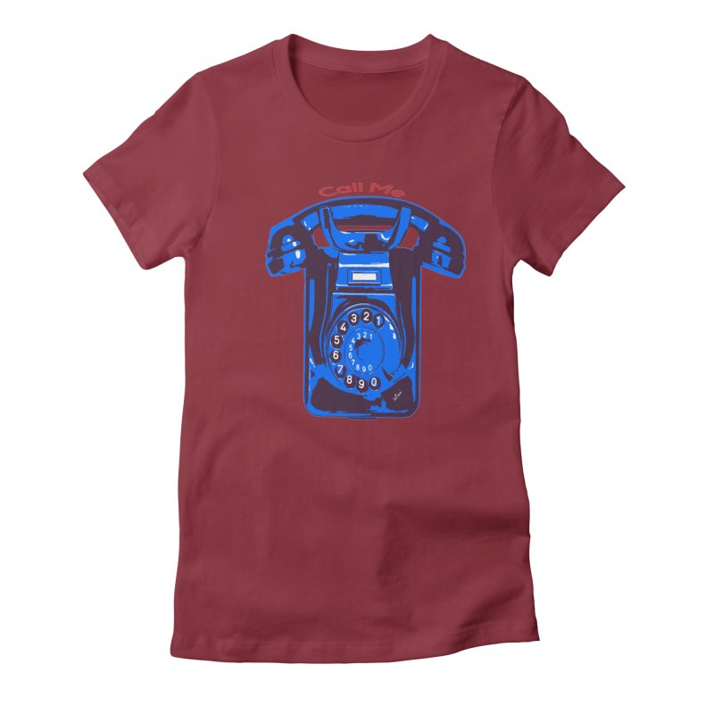 Call Me Women's Fitted T-Shirt by artworkdealers Artist Shop