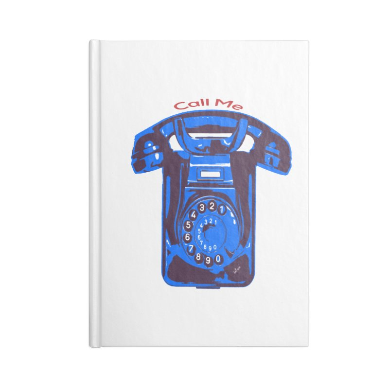 Call Me Accessories Blank Journal Notebook by artworkdealers Artist Shop