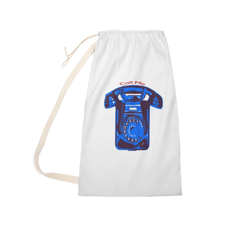 Call Me Accessories Laundry Bag Bag by artworkdealers Artist Shop