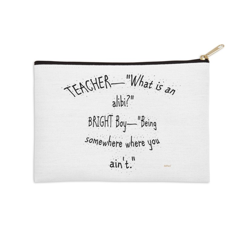 What is an Alibi? Accessories Zip Pouch by artworkdealers Artist Shop