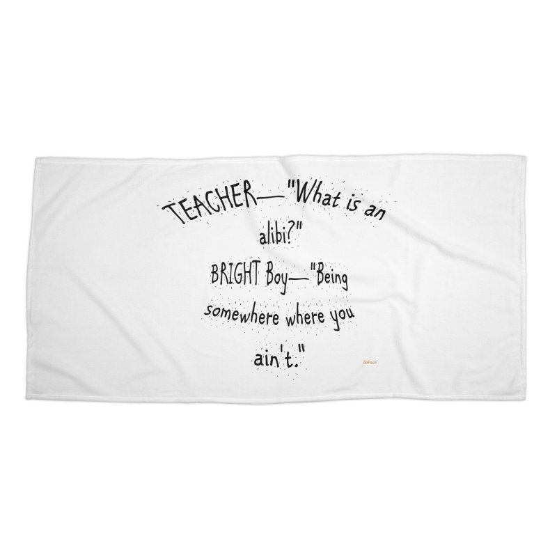 What is an Alibi? Accessories Beach Towel by artworkdealers Artist Shop