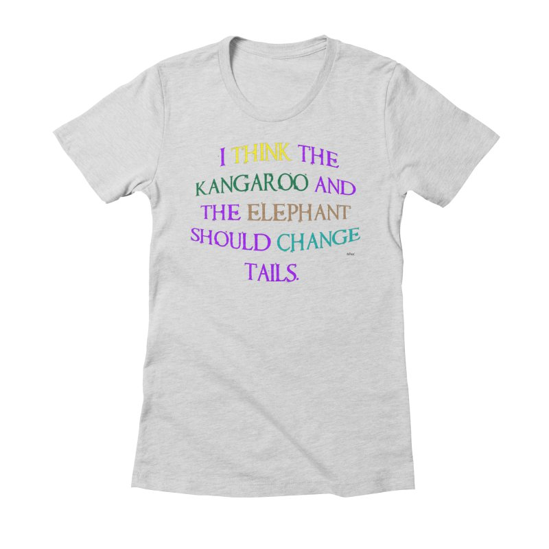 Change Tails Women's Fitted T-Shirt by artworkdealers Artist Shop