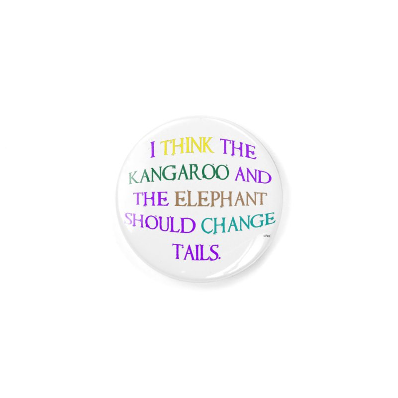 Change Tails Accessories Button by artworkdealers Artist Shop