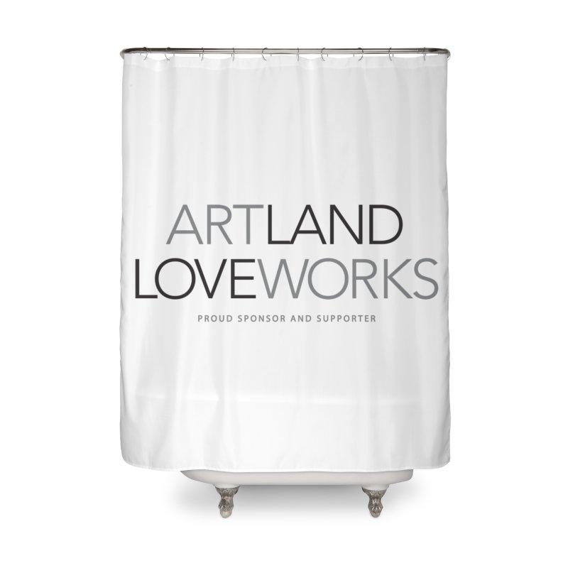 Art Land Love Works Home Shower Curtain by Artworks Loveland