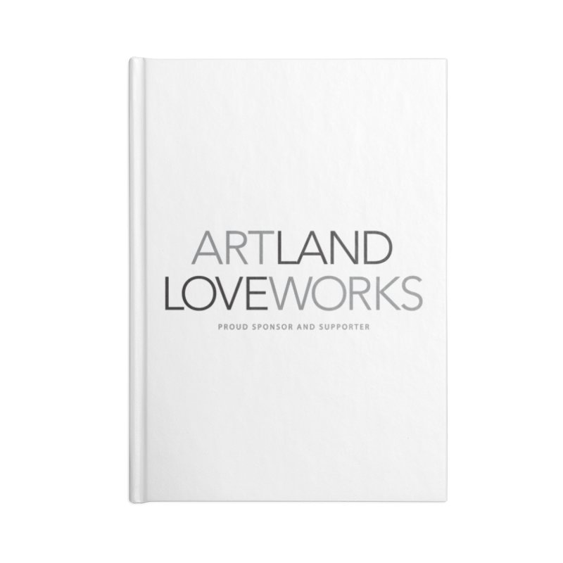 Art Land Love Works Accessories Notebook by Artworks Loveland
