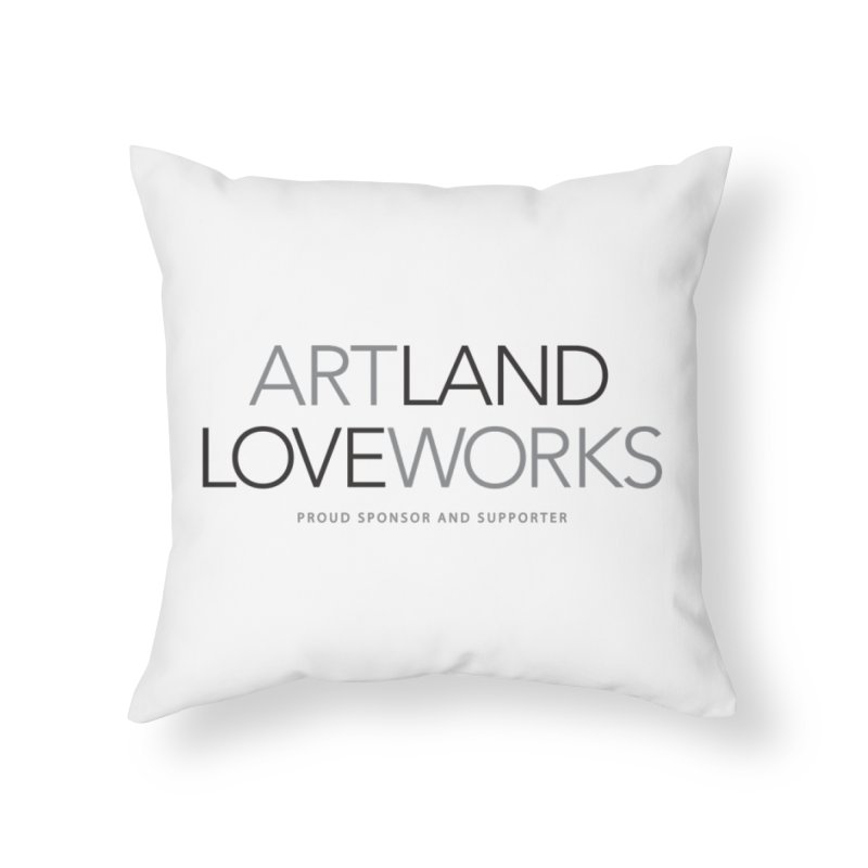 Art Land Love Works Home Throw Pillow by Artworks Loveland