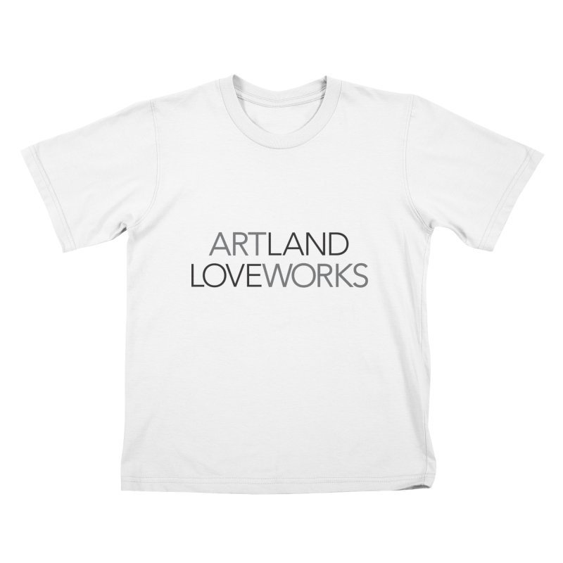 Art Land Love Works Kids T-Shirt by Artworks Loveland
