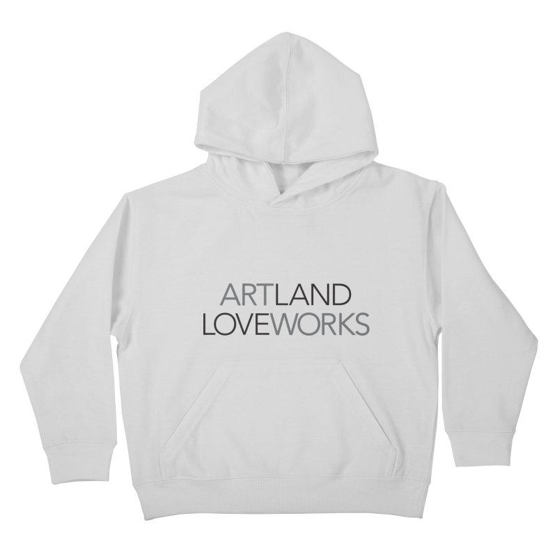 Art Land Love Works Kids Pullover Hoody by Artworks Loveland