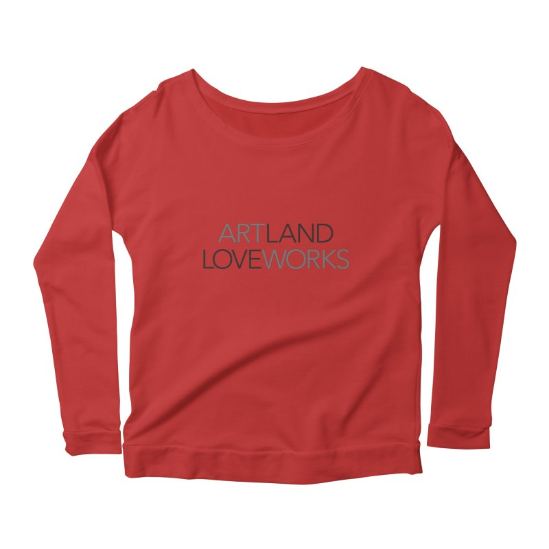 Art Land Love Works Women's Longsleeve Scoopneck  by Artworks Loveland