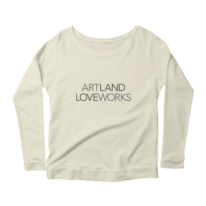 Art Land Love Works Women's Longsleeve Scoopneck  by Artworks Loveland
