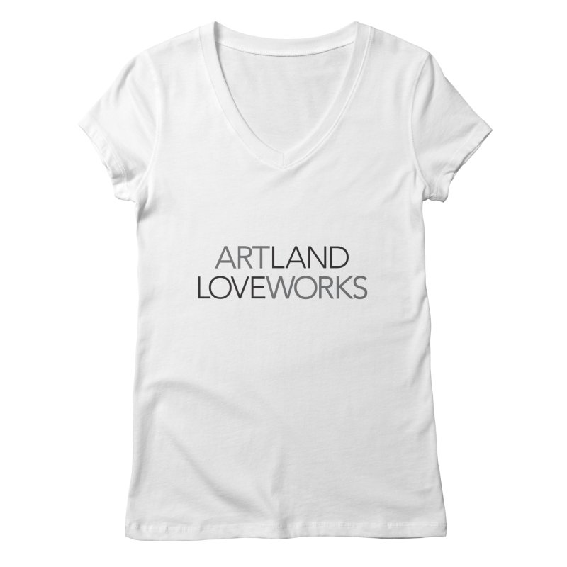 Art Land Love Works Women's V-Neck by Artworks Loveland