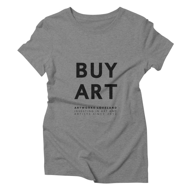 BUY ART Women's T-Shirt by Artworks Loveland
