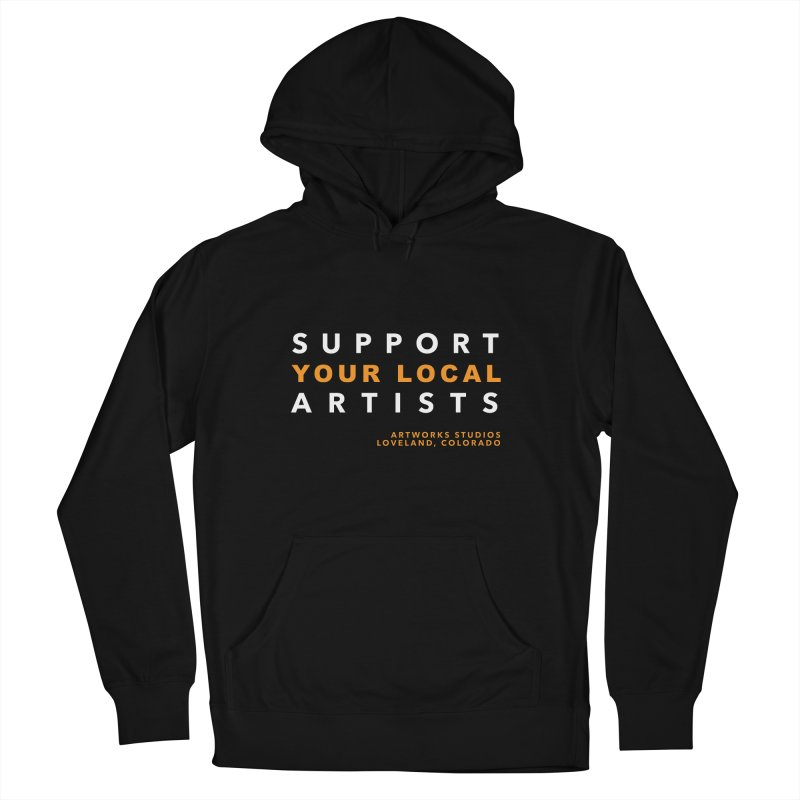 SUPPORT YOUR LOCAL ARTISTS Women's French Terry Pullover Hoody by Artworks Loveland