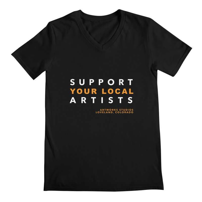 SUPPORT YOUR LOCAL ARTISTS Men's Regular V-Neck by Artworks Loveland