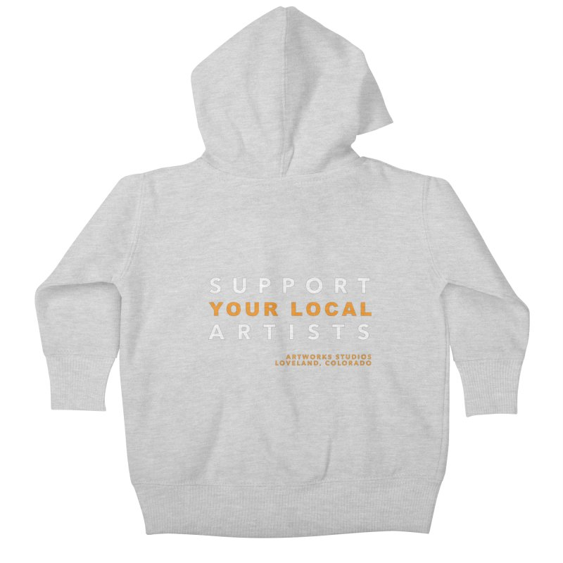 SUPPORT YOUR LOCAL ARTISTS Kids Baby Zip-Up Hoody by Artworks Loveland