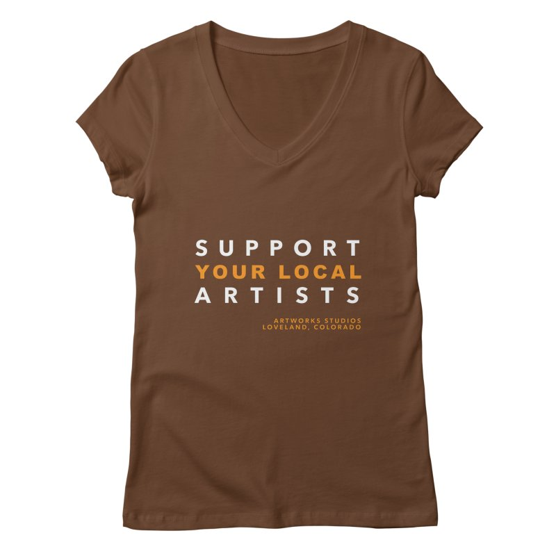 SUPPORT YOUR LOCAL ARTISTS Women's V-Neck by Artworks Loveland