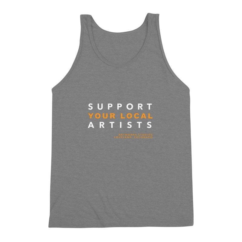 SUPPORT YOUR LOCAL ARTISTS Men's Triblend Tank by Artworks Loveland