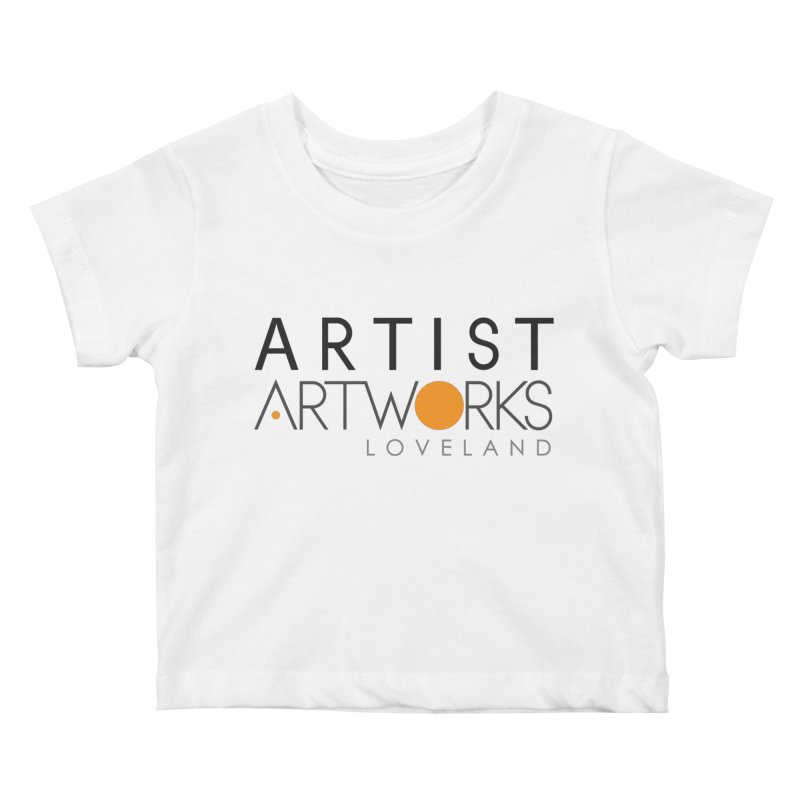 ARTWORKS ARTIST  Kids Baby T-Shirt by Artworks Loveland