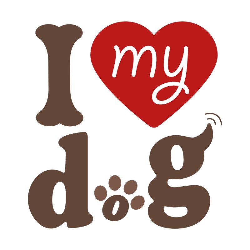 I love my dog by ASH