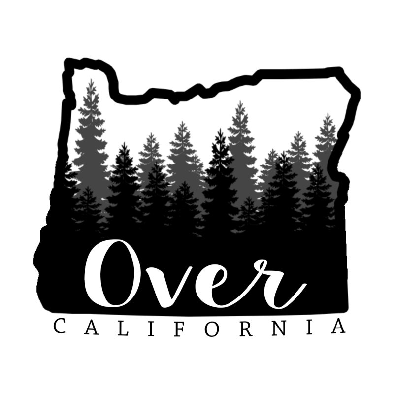 """I'm OveR California"" --Oregon by AshleyMakes @ Threadless"