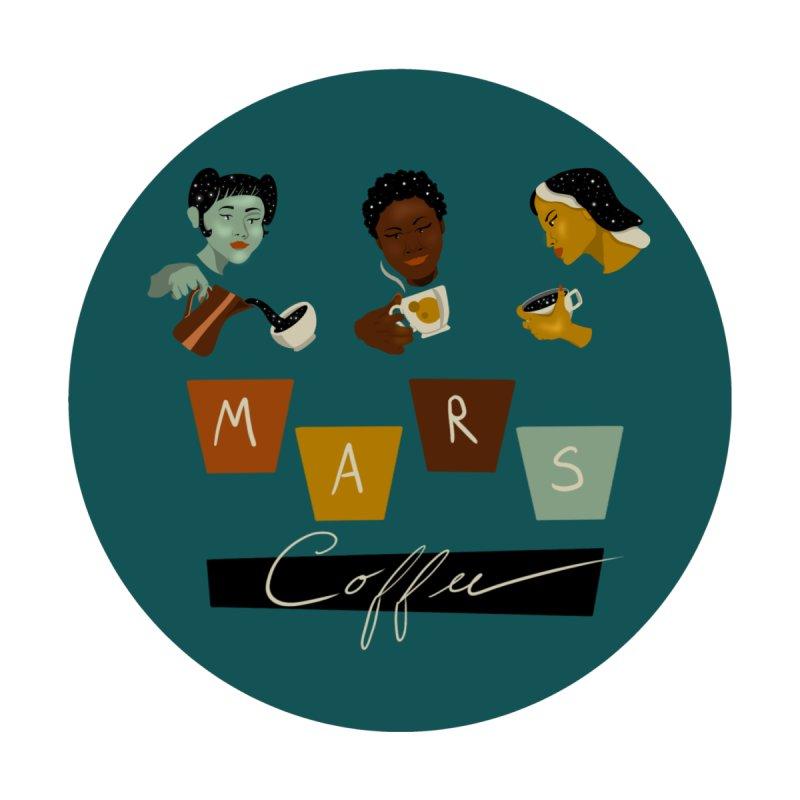 Mars Coffee Women's T-Shirt by ashleysladeart's Artist Shop