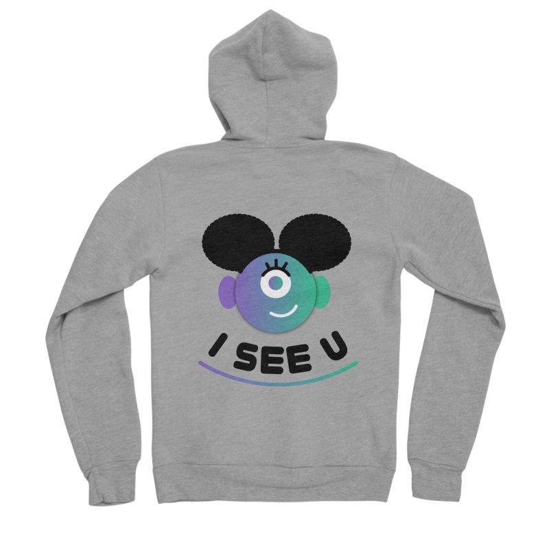 I See You! Women's Sponge Fleece Zip-Up Hoody by ashleysladeart's Artist Shop