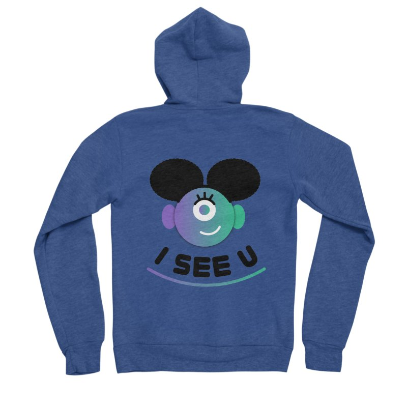 I See You! Women's Sponge Fleece Zip-Up Hoody by ashleysladeart's Artist Shop