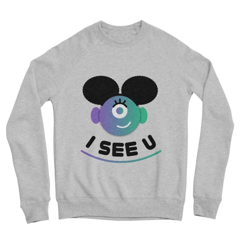 I See You! Women's Sponge Fleece Sweatshirt by ashleysladeart's Artist Shop