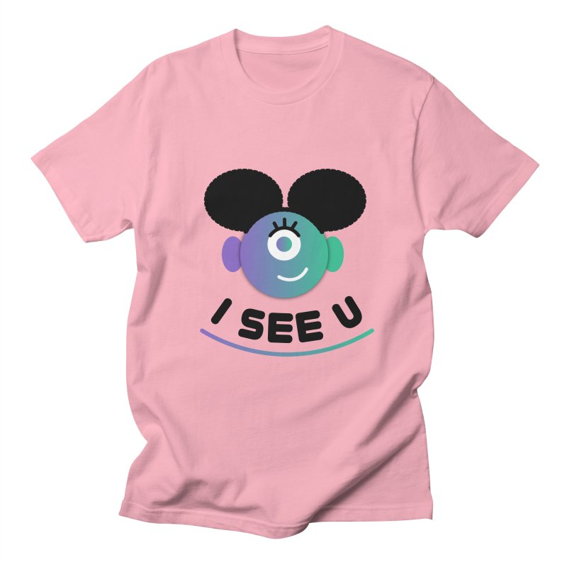 I See You! Women's Regular Unisex T-Shirt by ashleysladeart's Artist Shop